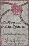 The Corporal and his Contessa by phoenixreal
