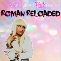 Pink Friday: Roman Reloaded COVER 2 by Lil-Plunkie