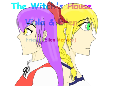 The Witch's House (Viola and Ellen) + Story by JenniferLee1991