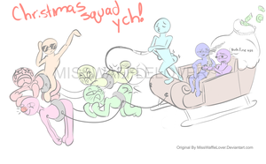 Santa's Dank Ride (SQUAD YCH OPEN and FREE) by EatMoreWafflez