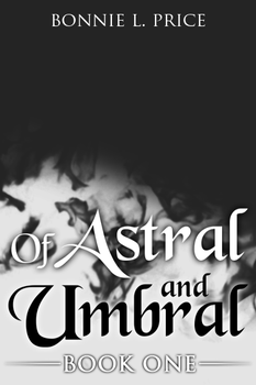 Of Astral and Umbral - Book Cover Placeholder by Bonnie-L-Price