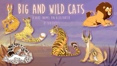 Big and Wild Cats Pin Kickstarter by kiki-doodle