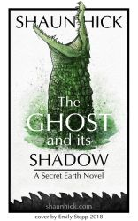 The Ghost and its Shadow Cover by EmilyStepp