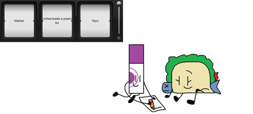 BFB Slot Machine #100 Marker write a poem for Taco by cooljohn721