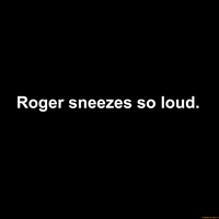 Roger's Sickness Part 2 by Mario1998