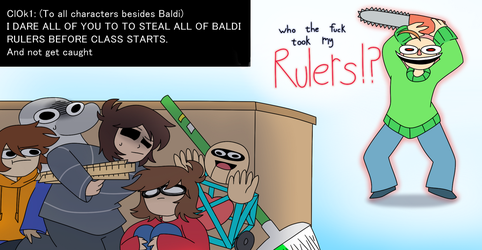 Ask or Dare Baldi and friends 7 by Mr-Ms-Faded
