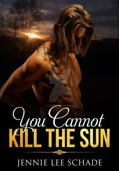 BookCover: You Cannot Kill the Sun by CircleDreams