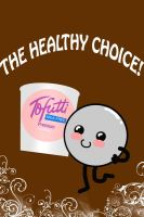 Tofutti: The Healthy Choice by WisdomsPearl