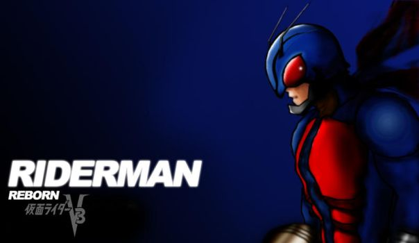 Riderman Reborn by soulmaker