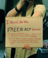 I Stand For the FREED Act Because... by princessbethany