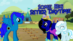 Some Big Sister Daytime by iamnater1225