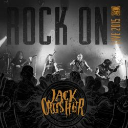 Jack Crusher Rock On Live by szafasz