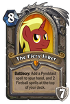 Custom HS- The Fiery Joker Hero Card by MegaAniLinkFan