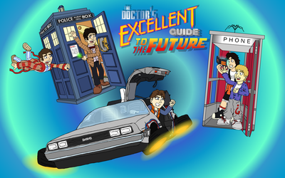 The Doctor's Excellent Guide to the Future by TheMonkeyWrench