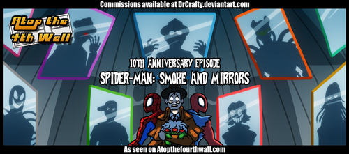AT4W: Spiderman - Smoke and Mirrors by DrCrafty