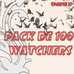 Pack 100 Watchers (2) by Katymish