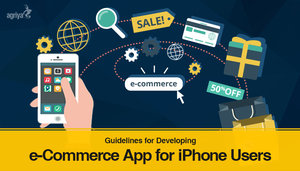 Tips for Develop an e-Commerce App for iPhones by jameswilliam723
