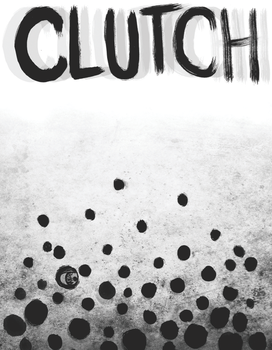 clutch by strayheadache