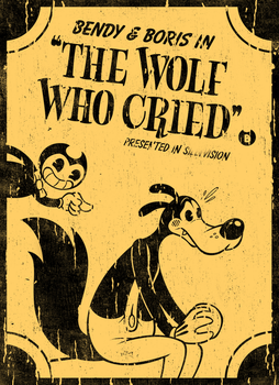 Bendy and Boris in 'The Wolf Who Cried' (contest) by tymime