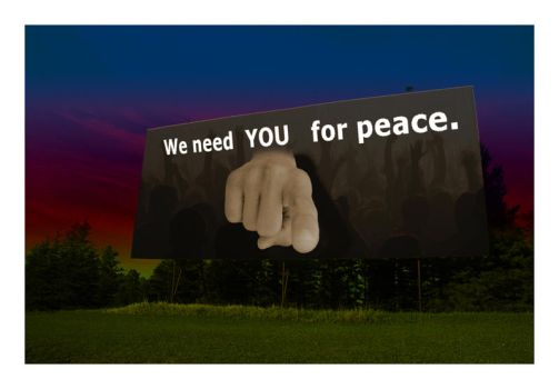 we need YOU for peace by dicalva