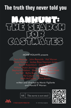 Manhunt: The Search for Castmates Movie Poster by MovieViewer-Man