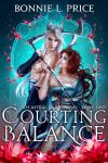 Courting Balance (Of Astral and Umbral Book 2) by Bonnie-L-Price