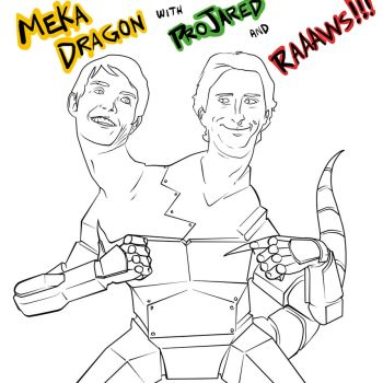 MEKA DRAGON! Starring ProJared and RAAAAAAWSS! by SirDukeLord