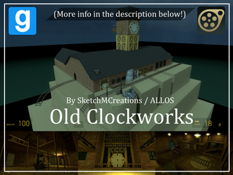 Map - Old Clockworks (Unfinished) by SecminourTheThird