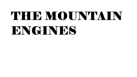 The Mountain Engines Third Draft by n64ization