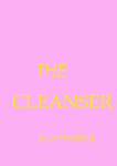 The Cleanser Front Cover by laprasking
