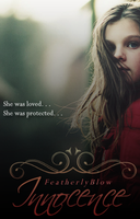 Mock Book Cover - Innocence by Featherlyblow