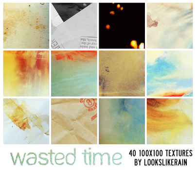 Wasted Time by lookslikerain