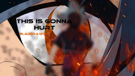 This Is Gonna Hurt - Thumbnail by BladEra123
