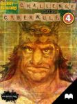 CHALLENGE of the CYBERWULF - Episode Four