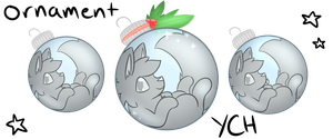 Ornament YCH (CLOSED) by Kailoanna-Kat