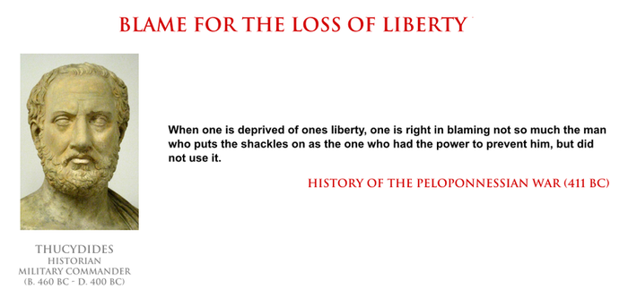 Thucydides - blame for the loss of liberty by YamaLama1986