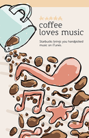 Starbucks + iTunes Poster 1 by BlakliteGraphics