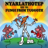 Nyarlathotep and the Fungi from Yuggoth by muzski