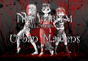Fire Emblem Halloween 2017: Urban Maidens by ThanyTony