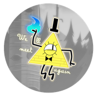 We'll meet again - Bill Cipher Badge by Niutellat
