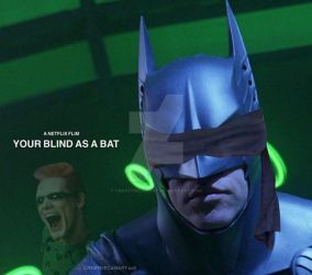 your blind as a bat by CreativeCamArt