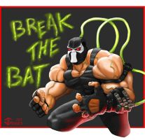Bane - Break the Bat by gkgaines