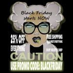 BLACK FRIDAY STARTS NOW! by Vic4U