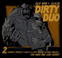 Old Hob and Slash DIRTY DUO by mytymark