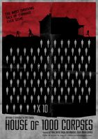 House of 1000 Corpses Poster by chadtrutt
