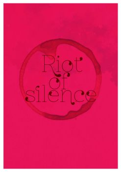Riot of silence by ikamerdekawati