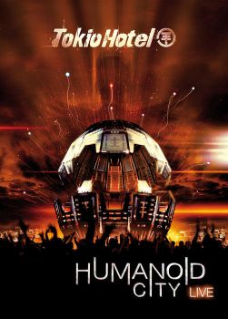 Humanoid City Live. by tokiobsession