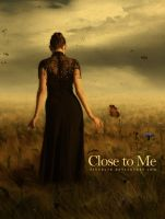 Close to Me by pincel3d