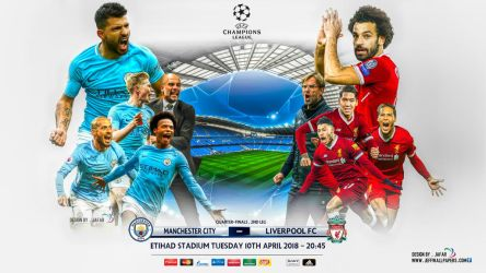 MANCHESTER CITY - LIVERPOOL CHAMPIONS LEAGUE 2018 by jafarjeef