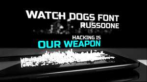 Watch Dogs Website Font: RussoOne by ArteF4ct